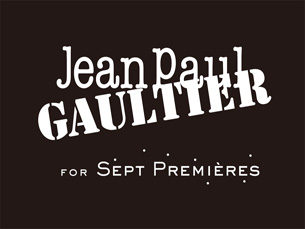 """Jean Paul Gaultier for Sept Premières"" - Paris, France"